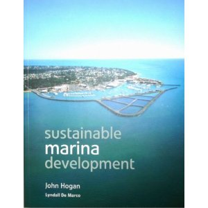 Sustainable Marina Development by John Hogan and Lyndall De Marco