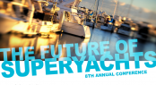 The Future of Superyachts 8th Annual Conference Palma, Mallorca, Spain