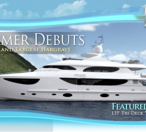 135' motor yacht DREAMER: The Newest Flagship by Hargrave